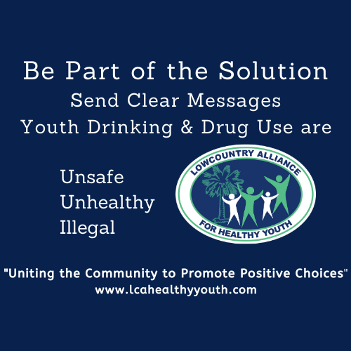 Youth Drinking and Drug Use are Unsafe Unhealthy and Illegal